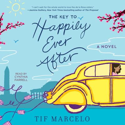 The Key to Happily Ever After by Tif Marcelo audiobook