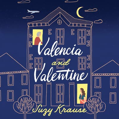 Valencia and Valentine by Suzy Krause audiobook