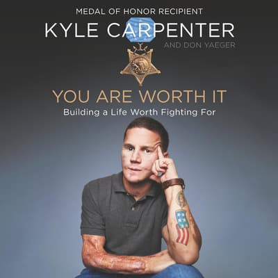 You Are Worth It by Kyle Carpenter audiobook