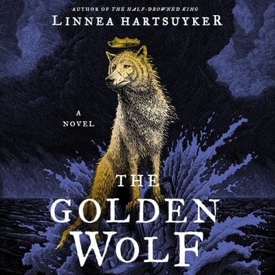 The Golden Wolf by Linnea Hartsuyker audiobook