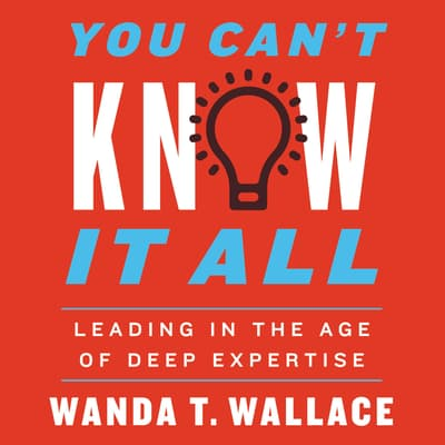 You Can't Know It All by Wanda T. Wallace audiobook