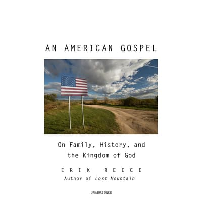 An American Gospel by Erik Reece audiobook