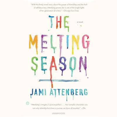 The Melting Season by Jami Attenberg audiobook