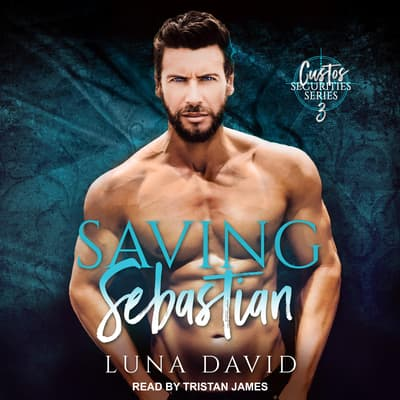 Saving Sebastian by Luna David audiobook