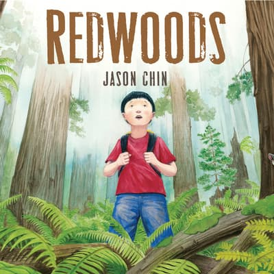 Redwoods by Jason Chin audiobook