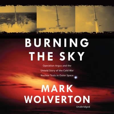 Burning the Sky by Mark Wolverton audiobook
