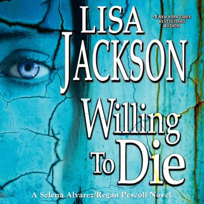 Willing to Die by Lisa Jackson audiobook