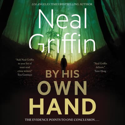 By His Own Hand by Neal Griffin audiobook
