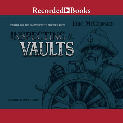 Inspecting the Vaults by Eric McCormack audiobook