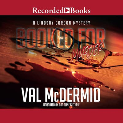 Booked for Murder by Val McDermid audiobook