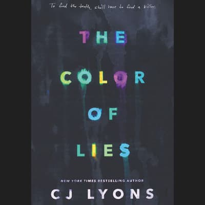 The Color of Lies by C. J. Lyons audiobook