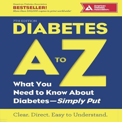Diabetes A to Z by American Diabetes Association audiobook