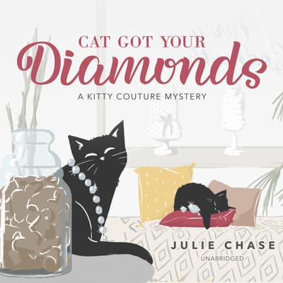 Cat Got Your Diamonds by Julie Chase audiobook