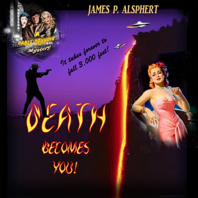 Death Becomes You by James P. Alsphert audiobook