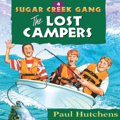 The Lost Campers by Paul Hutchens audiobook
