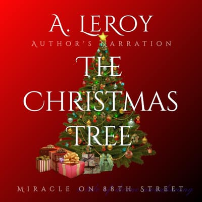 The Christmas Tree by Abdiel LeRoy audiobook