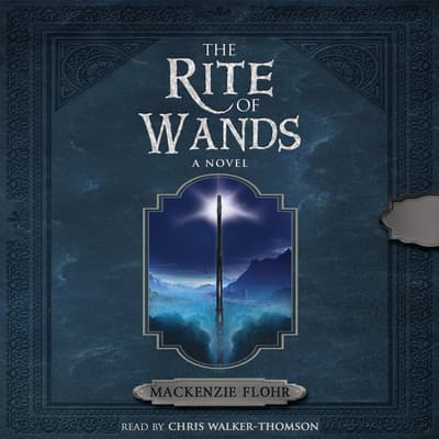 The Rite of Wands by Mackenzie Flohr audiobook