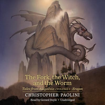 The Fork, the Witch, and the Worm by Christopher Paolini audiobook