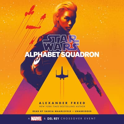 Alphabet Squadron (Star Wars) by Alexander Freed audiobook