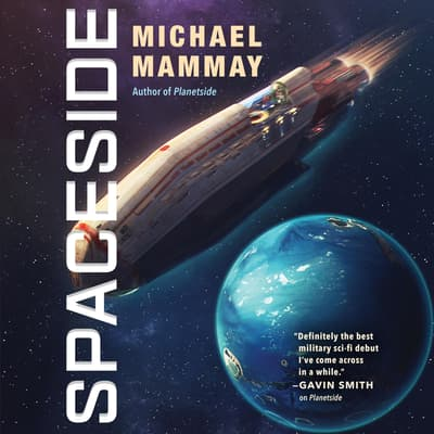 Spaceside by Michael Mammay audiobook