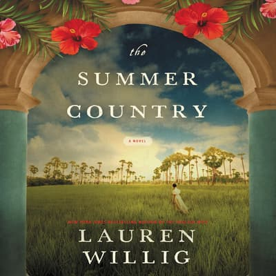 The Summer Country by Lauren Willig audiobook