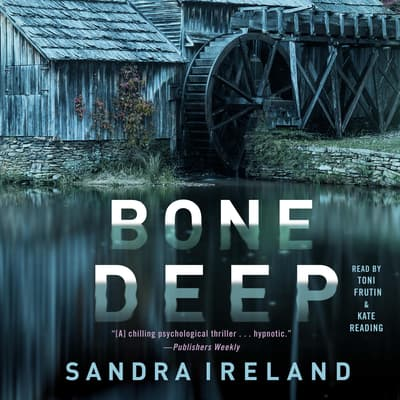 Bone Deep by Sandra Ireland audiobook