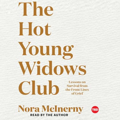 The Hot Young Widows Club by Nora McInerny audiobook
