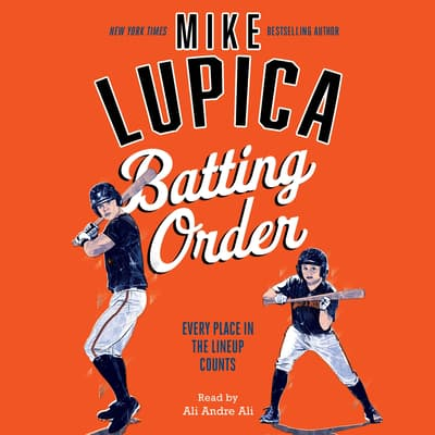 Batting Order by Mike Lupica audiobook