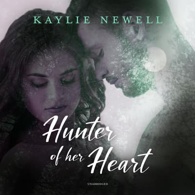 Hunter of Her Heart by Kaylie Newell audiobook