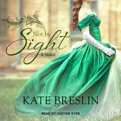 Not by Sight by Kate Breslin audiobook