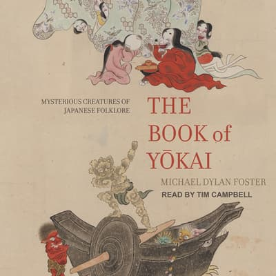 The Book of Yokai by Michael Dylan Foster audiobook