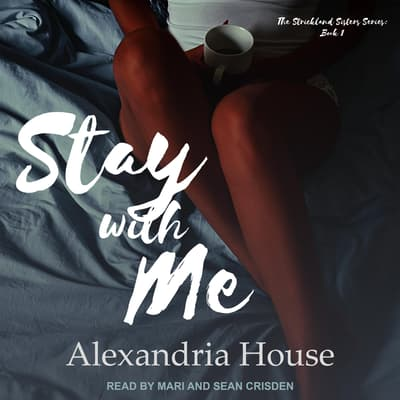 Stay with Me by Alexandria House audiobook