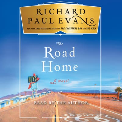 The Road Home by Richard Paul Evans audiobook