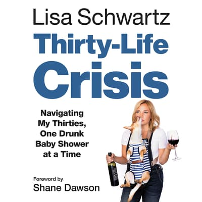 Thirty-Life Crisis by Lisa Schwartz audiobook