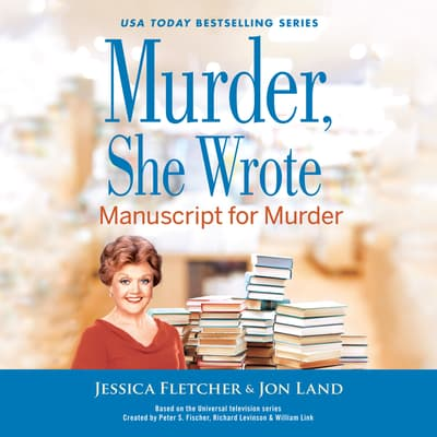 Murder, She Wrote: Manuscript for Murder by Jon Land audiobook