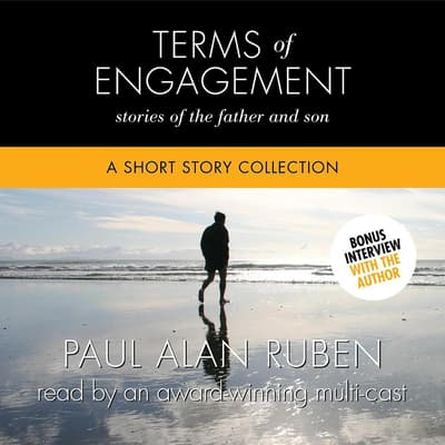 Terms of Engagement: Stories of the Father and Son by Paul Alan Ruben audiobook