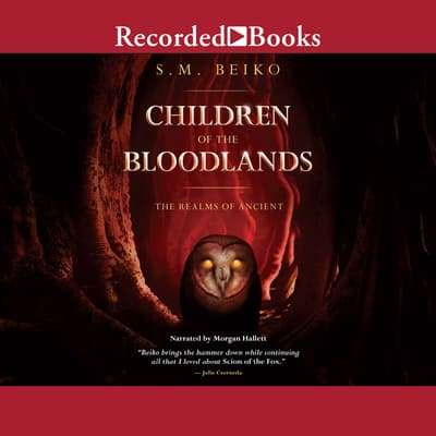 Children of the Bloodlands by S.M. Beiko audiobook