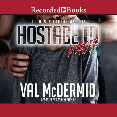 Hostage to Murder by Val McDermid audiobook