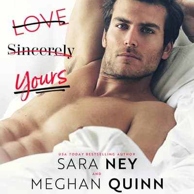 Love, Sincerely Yours by Sara Ney audiobook