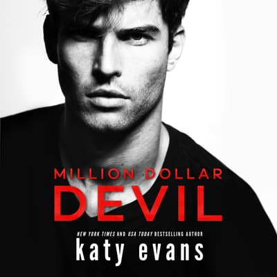 Million Dollar Devil by Katy Evans audiobook