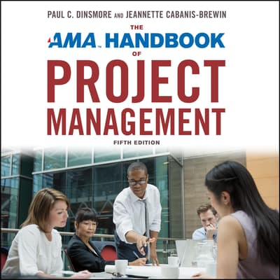 The AMA Handbook of Project Management by Sandra Ingerman audiobook