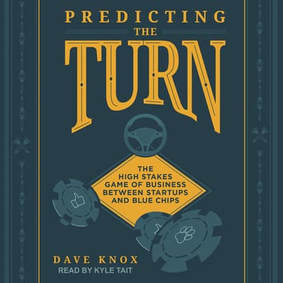 Predicting the Turn by Dave Knox audiobook