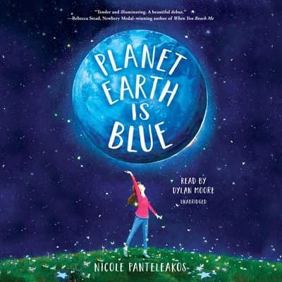 Planet Earth Is Blue by Nicole Panteleakos audiobook