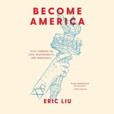 Become America by Eric Liu audiobook