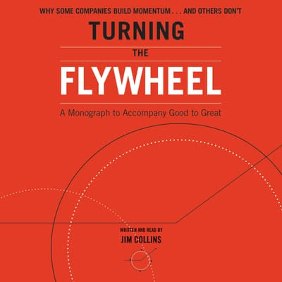 Turning the Flywheel by Jim Collins audiobook
