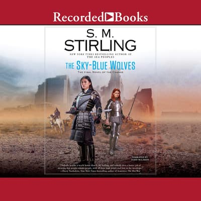 The Sky-Blue Wolves by S. M. Stirling audiobook