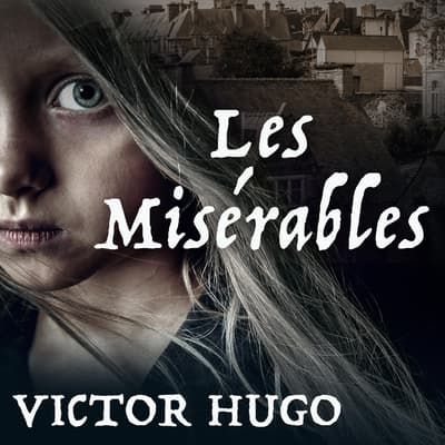 Les Misérables by Victor Hugo audiobook