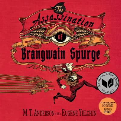 The Assassination of Brangwain Spurge by M. T. Anderson audiobook