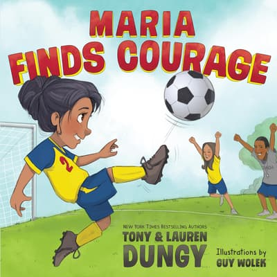 Maria Finds Courage by Tony Dungy audiobook