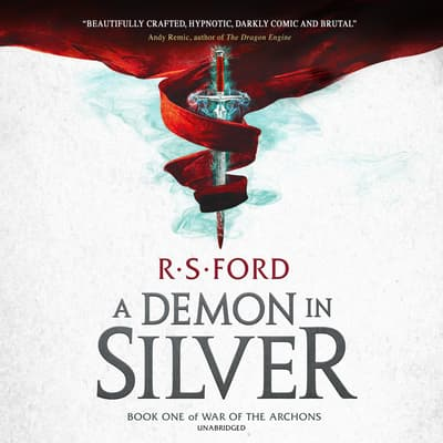 A Demon in Silver by R. S. Ford audiobook